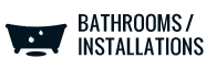 Bathroom Plumbing and Installations